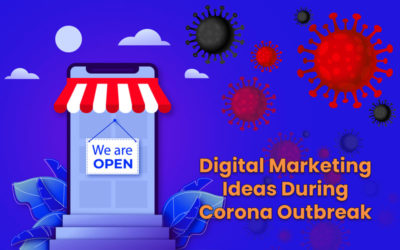 These are the best digital marketing ideas during the corona outbreak for Small businesses